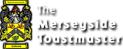 The Merseyside Toastmaster